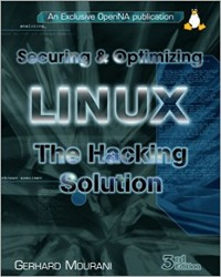 Securing & Optimizing Linux: The Hacking Solution