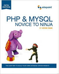 PHP & MySQL Novice to Ninja – by Kevin Yank